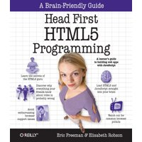 Head First: Head First HTML5 Programming: Building Web Apps with JavaScript (Paperback)
