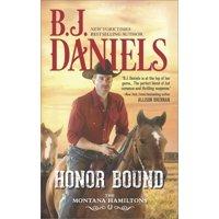 Montana Hamiltons: Honor Bound (Paperback)