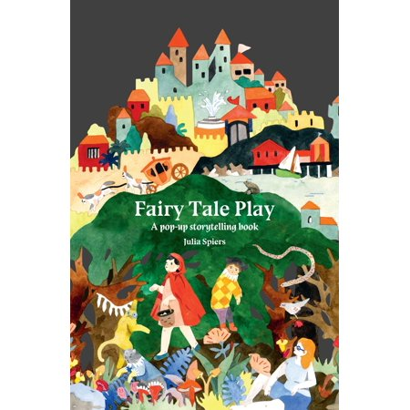 Fairy Tale Play : A pop-up storytelling book Fairy Tale Activity