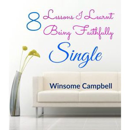 8 Lessons I Learnt Being Faithfully Single - (Bling Single)