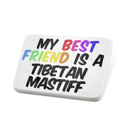 Porcelein Pin My best Friend a Tibetan Mastiff Dog from China Lapel Badge –