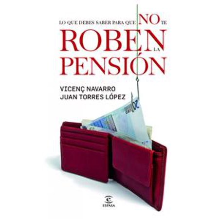 Todo lo que tengo que saber para que no me roben la pensión -
