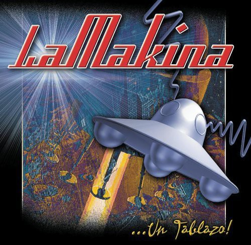 La Makina - Un Tablazo [CD]
