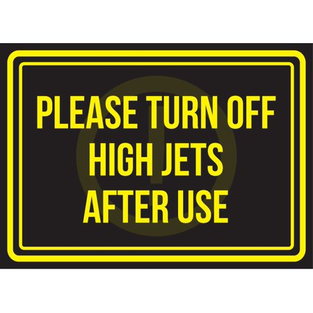 Please Turn Off High Jets After Use Pool Spa Warning Small Sign, 7.5x10.5