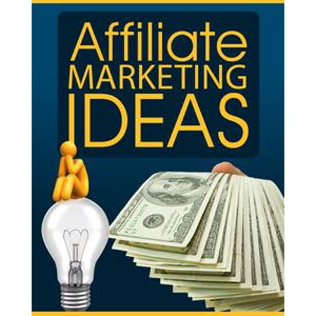 Affiliate Marketing Ideas - eBook (Marketing Ideas For Halloween)