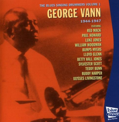 George Vann - George Vann: Vol. 1-Vann: Blues Singing Dru [CD]