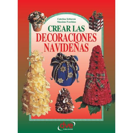 Crear las decoraciones navideñas - eBook](Las Mejores Decoraciones De Halloween)