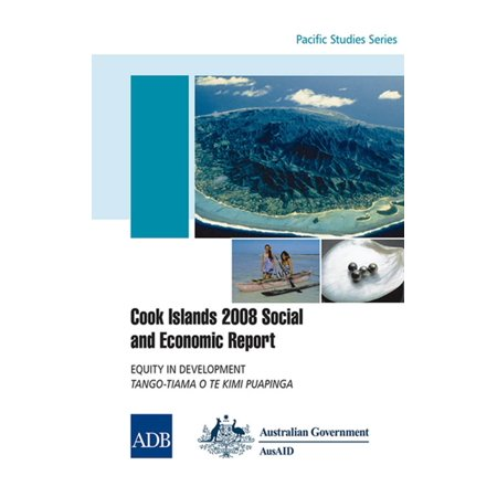 Cook Islands 2008 Social and Economic Report - (Social Case Study Report In The Philippines)