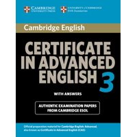 Cambridge Certificate in Advanced English 3 with Answers : Official Examination Papers from University of Cambridge ESOL Examinations