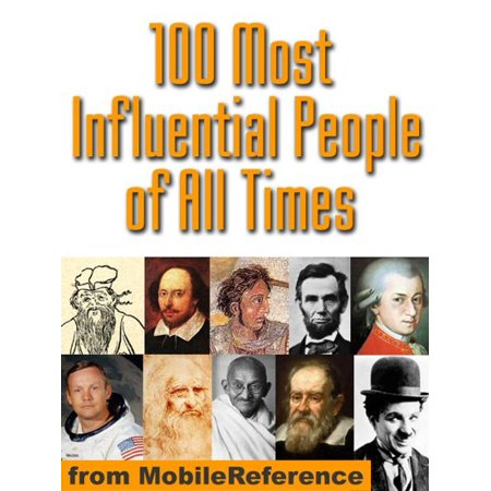 100 Most Influential People Of All Times (Mobi History) -