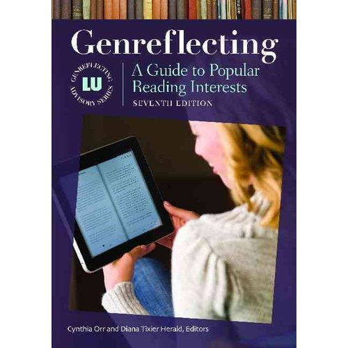 Genreflecting: A Guide To Popular Reading Interests