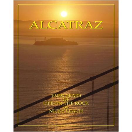 Alcatraz: 10,000 Years Of Life On The Rock - eBook