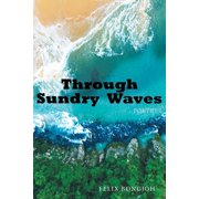 Through Sundry Waves (Paperback)