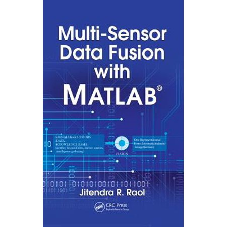 Multi-Sensor Data Fusion with Matlab(r) - Walmart com