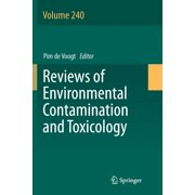 Reviews of Environmental Contamination and Toxicology: Reviews of Environmental Contamination and Toxicology Volume 240 (Series #240) (Paperback)