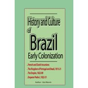 History and Culture of Brazil, Early Colonization - eBook