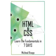HTML & CSS: Learn the Fundaments in 7 Days - eBook