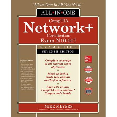 Comptia Network+ Certification All-In-One Exam Guide, Seventh Edition (Exam