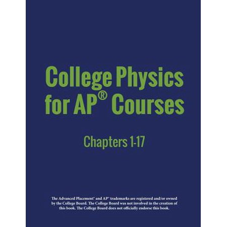 College Physics for Ap(r) Courses : Part 1: Chapters -
