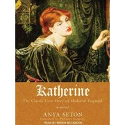 Katherine : The Classic Love Story of Medieval England