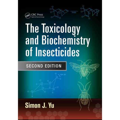 The Toxicology and Biochemistry of Insecticides
