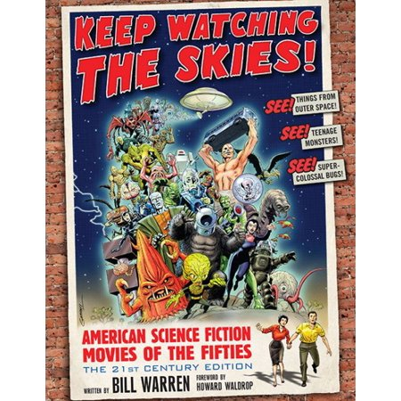 Keep Watching the Skies! : American Science Fiction Movies of the - Fifties Hair