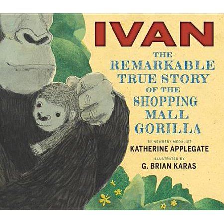 Ivan: The Remarkable True Story of the Shopping Mall Gorilla - (Henderson Shopping Mall)