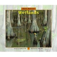 About Habitats: Wetlands