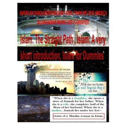 Islam  The Straight Path  Islam  A Very Short Introduction  Islam For Dummies  2014