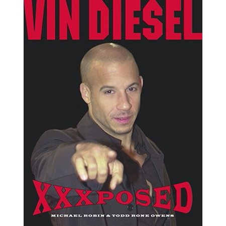Vin Diesel XXXposed - eBook