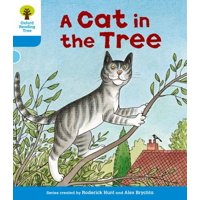 Oxford Reading Tree : Level 3: Stories: A Cat in the Tree