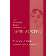 Cambridge Edition of the Works of Jane Austen: Mansfield Park (Paperback)