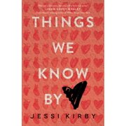 Things We Know by Heart (Hardcover)