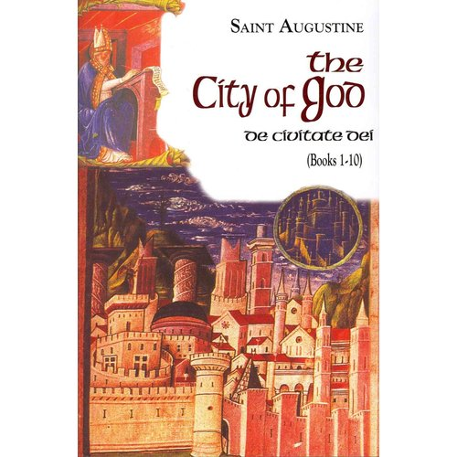 The City of God: Books 1-10