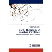 On the Philosophy of Quantum Knowledge