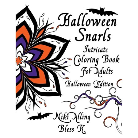 Halloween Snarls: Intricate Coloring Book for Adults - Halloween Art And Crafts For Infants