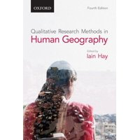 Qualitative Research Methods in Human Geography (Paperback)