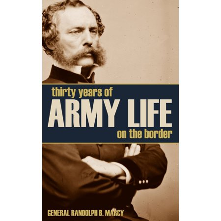 - Thirty Years of Army Life on the Border - eBook