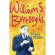 William S. Burroughs: A Life (Paperback)