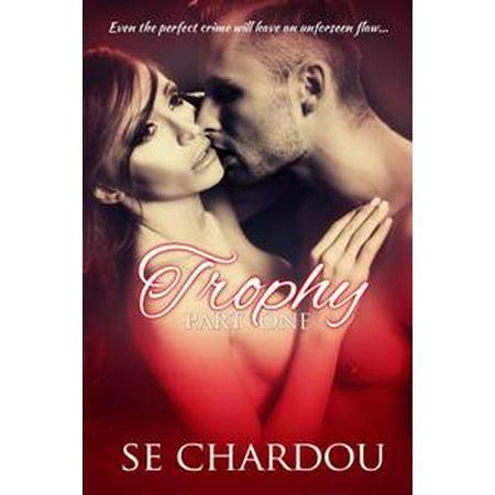 Trophy Part One - eBook