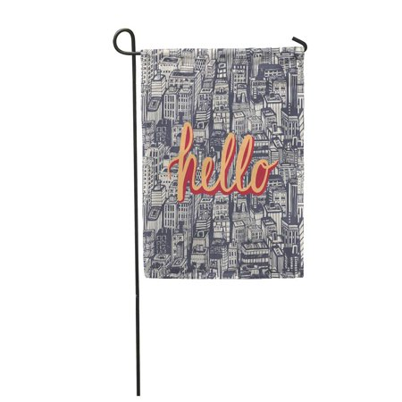 NUDECOR Hello Saying Hand Lettering with Big City Vintage NYC Architecture Skyscrapers Garden Flag Decorative Flag House Banner 28x40 inch - image 1 of 1