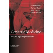 Geriatric Medicine for Old-Age Psychiatrists - eBook
