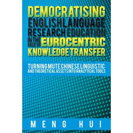 Democratising English Language Research Education in the Face of Eurocentric Knowledge Transfer - (Outdoor Research Transfer)