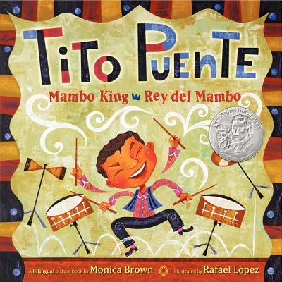 Tito Puente, Mambo King/Tito Puente, Rey del Mambo: Bilingual Spanish-English (Hardcover)