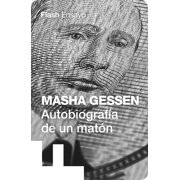 Autobiografía de un matón (Flash Ensayo) - Volumen - eBook