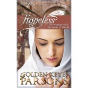 Hopeless: The Woman with the Issue of Blood (Paperback)