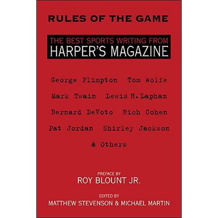 Rules of the Game : The Best Sports Writing from Harper's (Best Magazines In Usa)