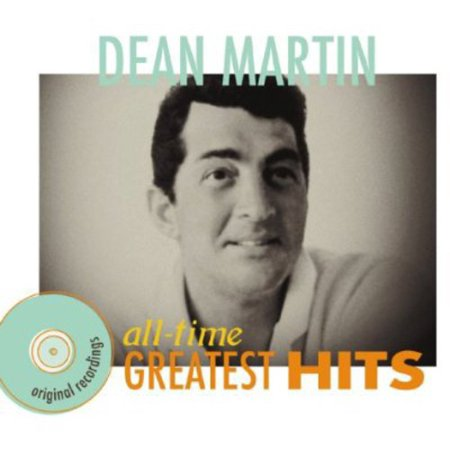 Dean Martin - All Time Greatest Hits (CD)