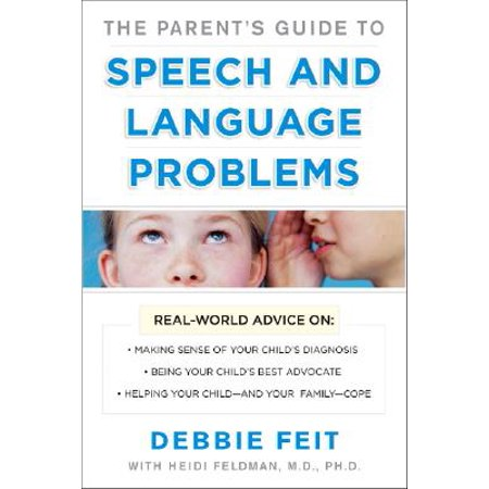 Parents Guide to Speech and Language Problems (The Parents Guide To Speech And Language Problems)