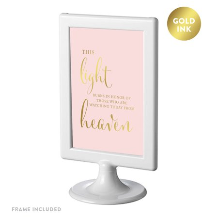 Framed Party Signs, Blush Pink with Gold Ink, 4x6-inch, This Light Burns to Honor Those Who are Watching from